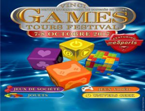 Games Tours Festival – Tours : Octobre 2017